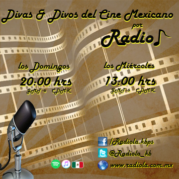 Divas & Divos de la Epoca de Oro de cine Mexicano